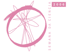 Semana da Ciencia 2006
